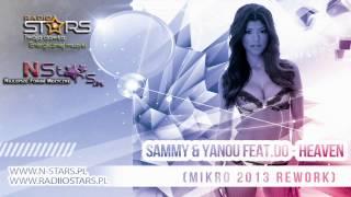 Sammy & Yanou feat.Do - Heaven (Mikro 2013 Rework)