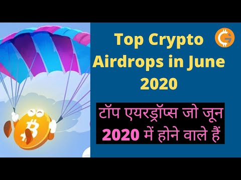 Top Crypto Airdrops in June 2020 | Best Crypto Airdrops June 2020 | Crypto Airdrops List June 2020