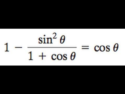 1 - sin^2(x) / (1 + cos(x)) = cos(x)