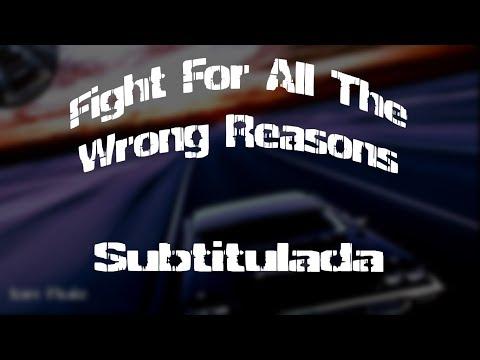 Nickelback - Fight For All The Wrong Reasons [Subtitulada En Español]