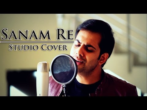 Sanam Re | Studio Cover By Bankim Patel | Arijit Singh