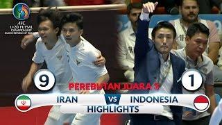 TETAP GARUDA! IRAN VS INDONESIA (FT: 9-1) AFC U20 Futsal Championship (HIGHLIGHTS PEREBUTAN JUARA 3)