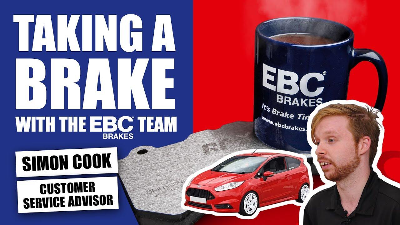 Meet Simon Cook, Customer Service Advisor    Taking a Brake with the EBC Team