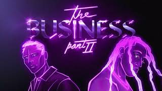 Tiësto & Ty DoĮla $ign - The Business, Pt. II [Official Audio]