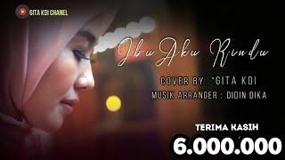 GITA-Ibu Aku Rindu - Syubbanul Muslimin (Cover)