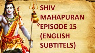 Shiv Mahapuran with English Subtitles - Episode 15 I Shree Mahakaleshwar Jyotirling