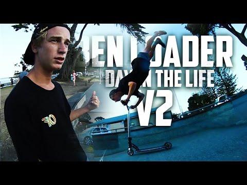 Ben Loader | DAY IN THE LIFE V2