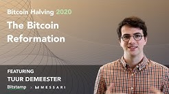 Halving 2020: The Bitcoin Reformation with Tuur Demeester