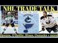 NHL TRADE RUMOURS 2018 - BLUES, CANUCKS, SPEZZA & O'REILLY