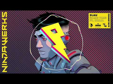 3LAU, Ninja - Game Time