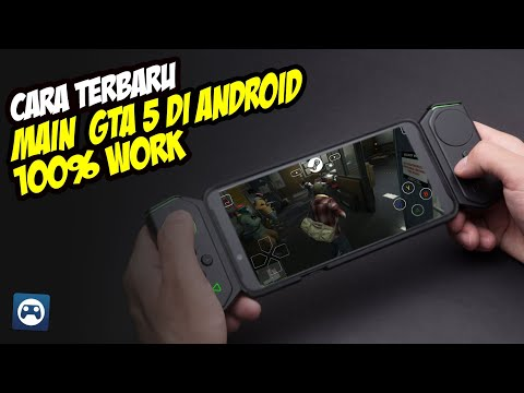 Cara Main Game GTA 5 di Android Terbaru