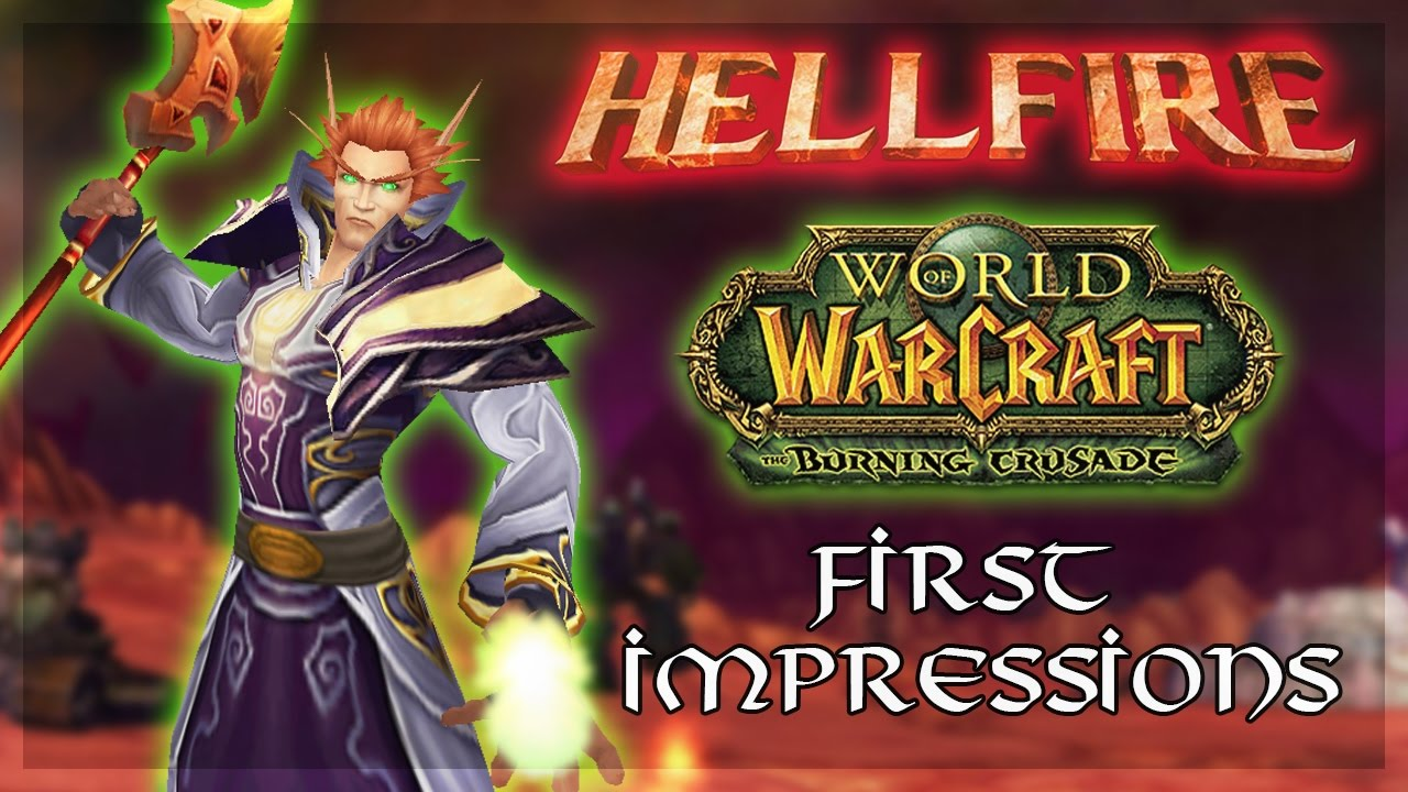 HELLFIRE TBC | WoW Private Server First Impressions and Overview
