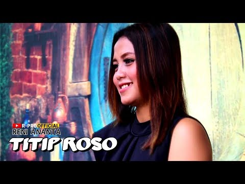 Reni Ananta - Titip Roso [RPRO OFFICIAL]