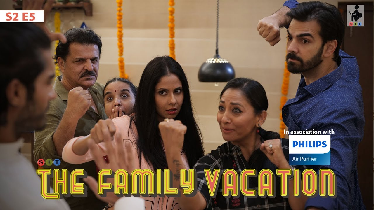 Download SIT   THE FAMILY VACATION   S2E5   Finale   Chhavi Mittal   Karan V Grover
