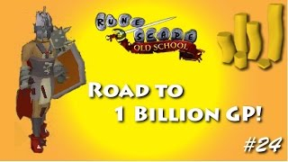 Runescape - Road to 1B - Ep: 24