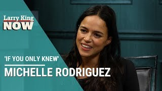 If You Only Knew: Michelle Rodriguez