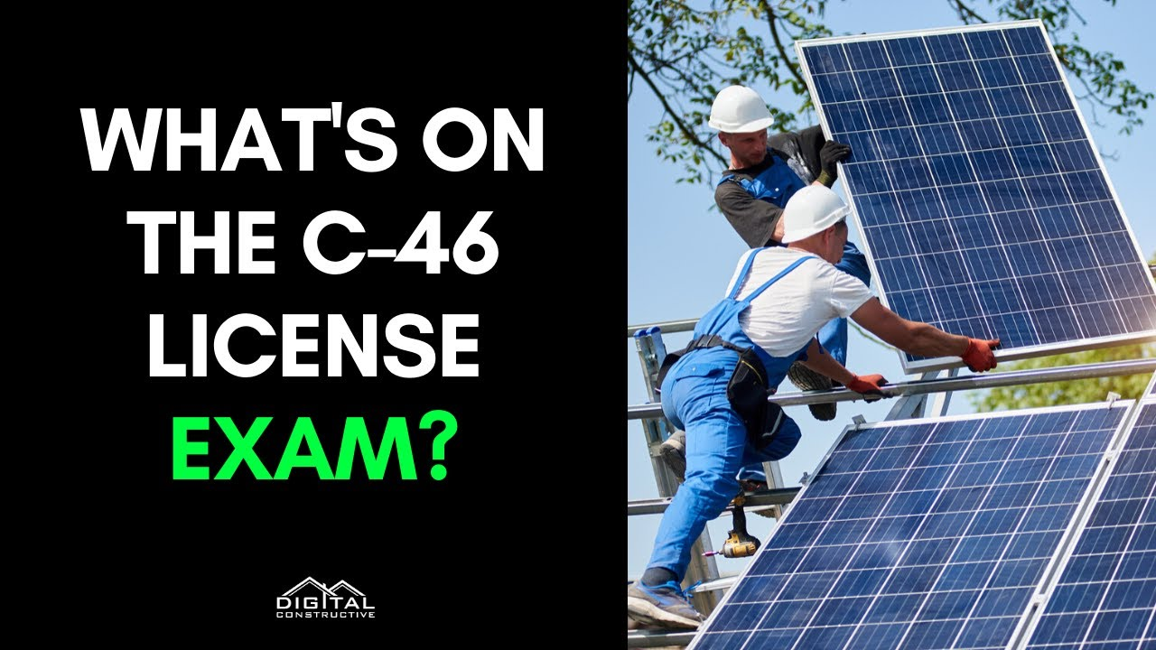 C 46 License 2020 Guide For Solar Contractors Digital Constructive