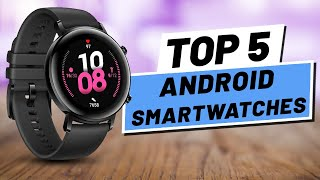 Top 5 BEST Android Smartwatch [2020]