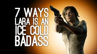 Shadow of the Tomb Raider: 7 Ways Lara is an Ice Cold Stealth Badass