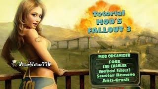 ♣ Tutorial | Mod Organizer #1 | FOSE| 3GB ENABLER| Unofficial Fallout3 | Stutter Remover |Anti-Crash