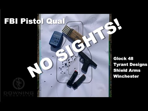 NO SIGHTS! FBI Pistol Qual...