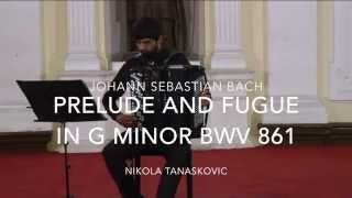 J.S.Bach Prelude and Fugue in G minor BWV 861