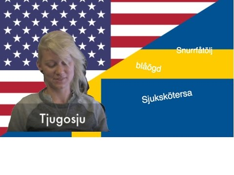 Americans try to pronounce Swedish words