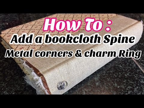 How To : Add bookcloth to your book Spine, Metal Corners & Charm Ring | I'm A Cool Mom