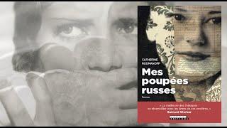 Mes poupées russes, roman de Catherine Roumanoff. (La bande Annonce)