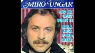 Miro Ungar - Mala Kuća, Puno Sreće (1976)