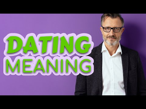 noun form of dating