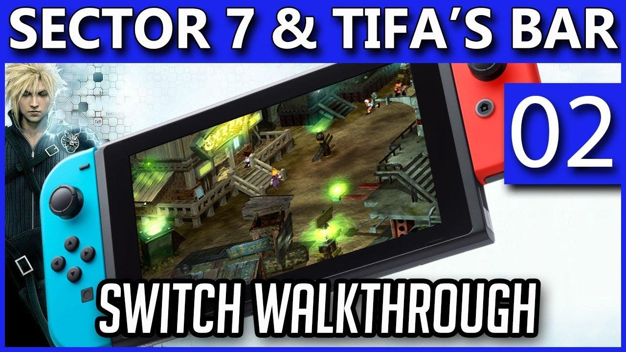 Final Fantasy 7 Nintendo Switch Ff7 Walkthrough Sector 7 Tifa S Bar Part 2 Youtube