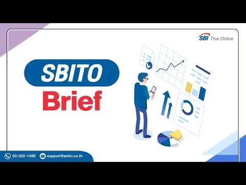 SBITO Brief 310763 - โอกาสซื้อหุ้นดี ราคาถูกมาแล้ว