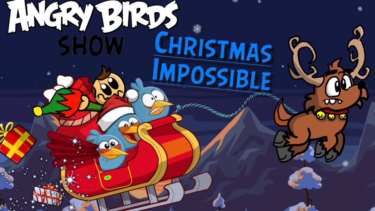 Angry Birds Show: Christmas Impossible - YouTube