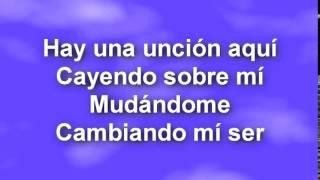 HAY UNA UNCION AQUi - CON LETRA