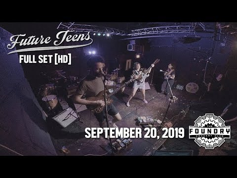 Future Teens - Full Set HD - Live at The Foundry Concert Club