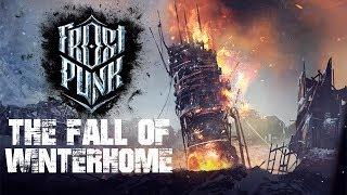 The Fall of Winterhome Scenario - Frostpunk Gameplay
