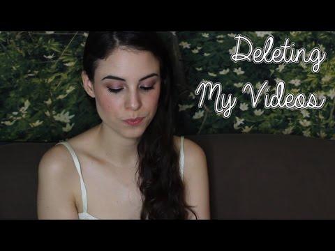 I'm Deleting My Videos