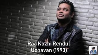 Raa Kozhi Rendu | Uzhavan (1993) | A.R. Rahman [HD]
