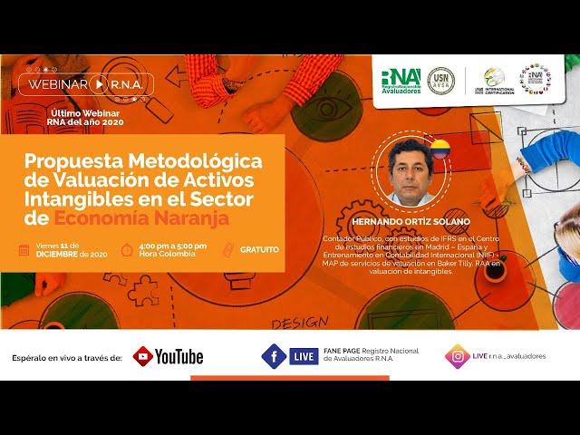 🔴 [WEBINAR RNA] Pro. Metodológica de Val. de Activos Intangibles en el Sector de Economía Naranja