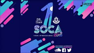 "1 Soca 2018 by Dj Doctor Esan ""2018 Soca Mix"""