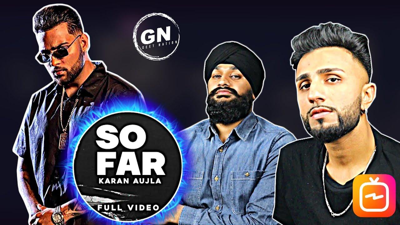 Karan Aujla - SO FAR ( Feat. J-Statik ) | Geet Nation Reacts *FULL VIDEO ON IGTV*