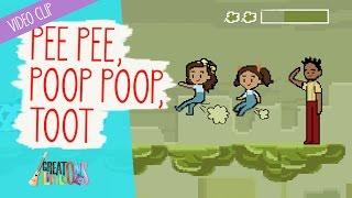 Pee Pee, Poop Poop, Toot - Great Little Ones