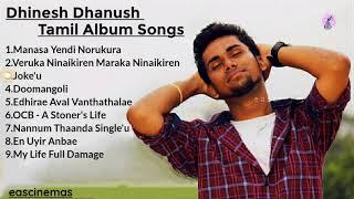 Dhinesh Dhanush Album Songs | JukeBox | Tamil Album Songs | Album Songs | Dhinesh Dhanush|eascinemas