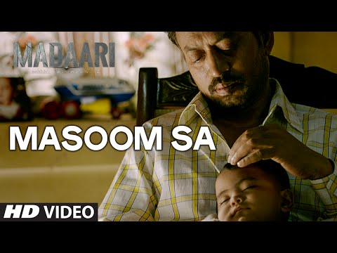 MASOOM SA Video Song | Madaari | Irrfan...