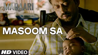 MASOOM SA Video Song | Madaari | Irrfan Khan, Jimmy Shergill | T-Series