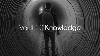 Vault Of Knowledge - Channel Trailer