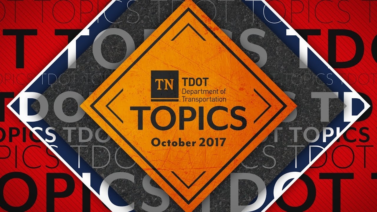 TDOT Topics: October 2017