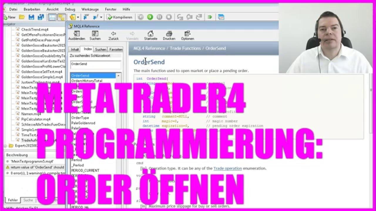 Expert Advisor selbst programmieren Schritt 18 DER ORDERSEND BEFEHL  Metatrader4 MQL4 Deutsch