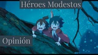 HEROES MODESTOS 🎌 ¿Ponoc A La Altura De Ghibli?  🎌Opinión! 🤔